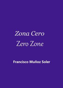 Zona Cero-Zero Zone
