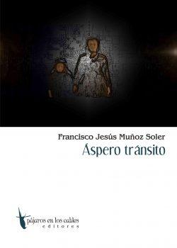 Áspero Tránsito 2006